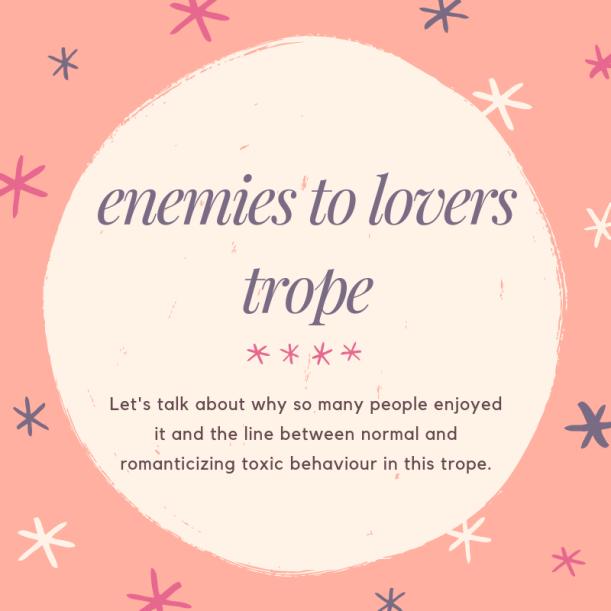 enemies to lovers trope.png